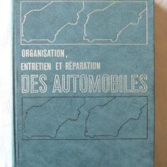ORGANISATION, ENTRETIEN ET REPARATION DES AUTOMOBILES, Y. Borovskikh s. a., 1984 - Carti auto