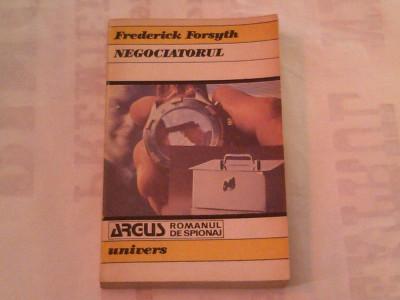 FREDERICK FORSYTH - NEGOCIATORUL foto
