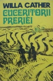 Cuceritorii preeriei - Willa Cather, Alta editura