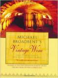 VINURI DE COLECTIE( lb engleza) 50 Years of Tasting the World's Finest Wines de MICHAEL BROADBENT, Alta editura