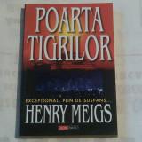 HENRY MEIGS - POARTA TIGRILOR - Carte politiste