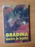 N5    M. Vladut, Serban Popa - Gradina noastra de legume
