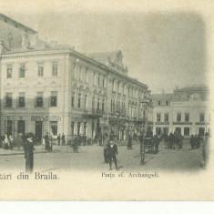 D 186 ILUSTRATA BRAILA - PIATA SF.ARCHANGHELI