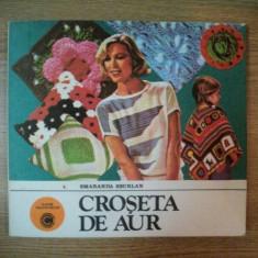CROSETA DE AUR de SMARANDA SBURLAN, 1983 - Carte Arta populara
