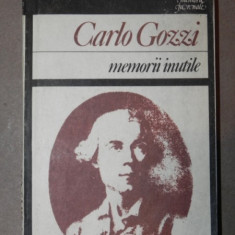 MEMORII INUTILE - CARLO GOZZI BUCURESTI 1987 - Nuvela