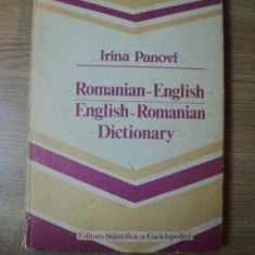 DICTIONARY ROMANIAN - ENGLISH / ENGLISH - ROMANIAN de IRINA PANOVF, Bucuresti 1986 - Carte in alte limbi straine