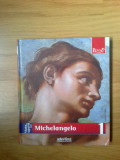 n3 Viata si opera lui Michelangelo - Enrica Crispino - nr 1