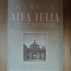 ALBA IULIA ET SES ENVIRONS de N. LASCU, BUC. 1944 - Carte veche