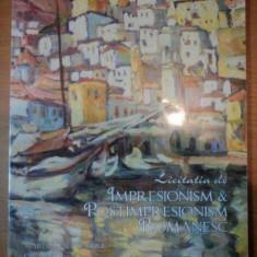 LICITATIA DE IMPRESIONISM SI POSTIMPRESIONISM ROMANESC- ARTMARK - Carte Istoria artei