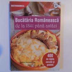 BUCATARIA ROMANEASCA DE LA 1841 PANA ASTAZI de PATRICIA ALEXANDRA POP, 2012 - Carte Retete traditionale romanesti