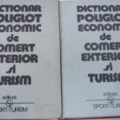 DICTIONAR POLIGLOT DE COMERT EXTERIOR SI TURISM II VOL. BUCURESTI 1982