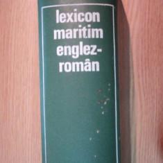 LEXICON MARITIM ENGLEZ-ROMAN CU TERMENI CORESPONDENTI IN LIMBILE: FRANCEZA, GERMANA, SPANIOLA, RUSA 1971 - Carti Mecanica
