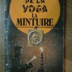 DE LA YOGA LA MANTUIRE de ALEXANDRU DOBOS, 1993 - Carte ezoterism