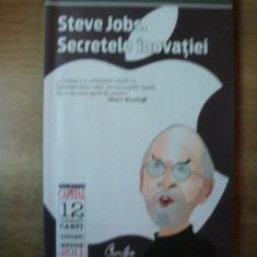 STEVE JOBS, SECRETELE INOVATIEI de GARMINE GALLO, Bucuresti 2011 - Carte Psihologie
