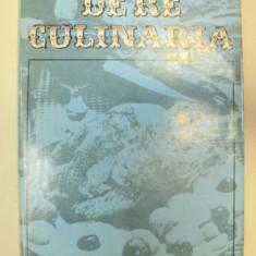 DE RE CULINARIA-AL. O. TEODOREANU BUCURESTI 1977 - Carte Retete traditionale romanesti