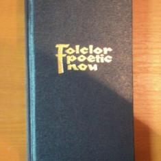 FOLCLOR POETIC NOU de IOAN MEITOIU, 1965 - Carte Fabule