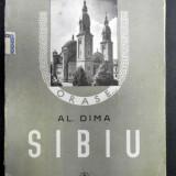 SIBIU de AL. DIMA (1940) - Carte veche