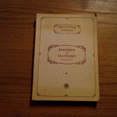 BOETHIUS SI SALVIANUS - Scrieri * PSB 72 - 1992, 334 p.