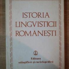 ISTORIA LINGVISTICII ROMANESTI de MIOARA AVRAM ... LUCIA WALD, 1978 - Istorie