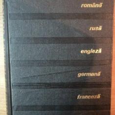 DICTIONAR TEHNIC POLIGLOT, EDITIA A II-A ROMANA, RUSA, ENGLEZA, GERMANA, FRANCEZA, SPANIOLA, 1967 - Carti Mecanica