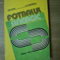 FOTBALUL SINERGIC de ION BUSE, D. S. OGODESCU, Timisoara 1982 - Carte sport