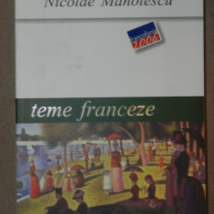 TEME FRANCEZE-NICOLAE MANOLESCU BUCURESTI 2006
