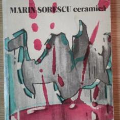 CERAMICA de MARIN SORESCU, CONTINE DEDICATIA AUTORULUI, Bucuresti 1979