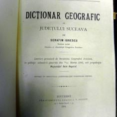 Dictionar geografic al Judetului Suceava - Serafim Ionescu Buc.1894 - Carte veche