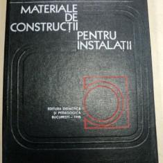 MATERIALE DE CONSTRUCTII PENTRU INSTALATII, BUCURESTI 1975-IGOR IVANOV - Carti Mecanica