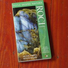 Carte -- Totul despre natura - roci si minerale - ( un ghid fotografic unic al rocilor si mineralelor ) - Ed. Litera - 224 pagini