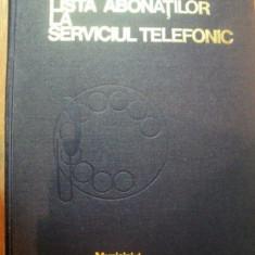 LISTA ABONATILOR LA SERVICIUL TELEFONIC, MUNICIPIUL BUCURESTI 1977 - Carte Arta populara