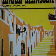 LIMBA SPANIOLA.CURS PRACTIC de CONSTANTIN DUHANEANU, ELENA BALAN-OSIAC 1975 - Carte in alte limbi straine