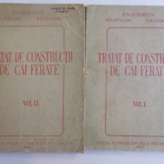 TRATAT DE CONSTRUCTII DE CAI FERATE VOL. I - II de B.N. VEDENISOV, M. T. MITIUSIN, A. N. STAHANOV, 1949 - Carti Mecanica