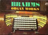 vinil - Brahms lucrari de orga