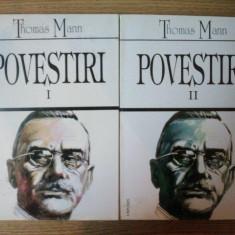 POVESTIRI VOL. I - II de THOMAS MANN, Bucuresti 2000 - Nuvela