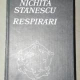 RESPIRARI-NICHITA STANESCU BUCURESTI 1982 - Roman