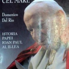 KAROL CEL MARE ISTORIA PAPEI IOAN AL II-LEA 2003-DOMENICO DEL RIO - Carti Crestinism