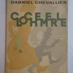 CLOCHEMERLE de GABRIEL CHEVALIER, CONTINE ILUSTRATII DE DUBOUT, Bucuresti 1964 - Nuvela