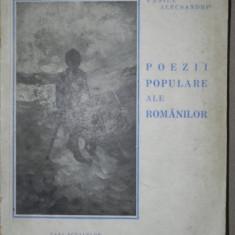 POEZII POPULARE ALE ROMANILOR, VASILE ALECSANDRI 1942, contine reproduceri dupa N.GRIGORESCU - Carte Fabule
