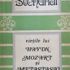VIETILE LUI HAYDN MOZART SI METASTASIO - Stendhal - Biografie