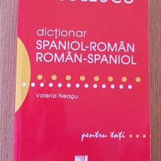 DICTIONAR SPANIOL ROMAN- ROMAN-SPANIOL- VALERIA NEAGU - Carte in spaniola