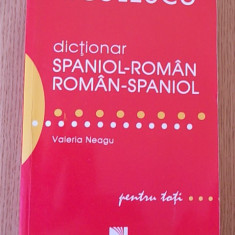 DICTIONAR SPANIOL ROMAN- ROMAN-SPANIOL- VALERIA NEAGU - Carte Literatura Spaniola