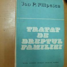 Ion Filipescu Tratat de dreptul familiei Bucuresti 1989 - Carte Dreptul familiei