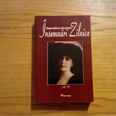 REGINA MARIA A ROMANIEI * INSEMNARI ZILNICE  -- volumul  VI  --  2008, 558 p.