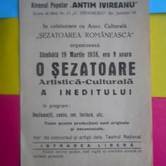 AFIS VECHI -ATENEUL POPULAR,, ANTIM IVIREANU,, ORGANIZEAZA 19 MAR 1938 ORA 9 SEARA, O SEZATOARE ARTISTICA CULTURALA A INEDITULUI / D= 230 / 150 M
