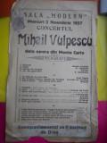 AFIS VECHI -SALA ,,MODERN ,, MIERCURI 2 NOV 1927 -CONCERTUL MIHAIL VULPESCU ,DE LA OPERA DIN MONTE CARLO / D= 330 / 210 MM