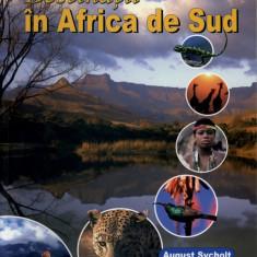 Destinatii in Africa de Sud | Ghidul eco | August Sycholt | Editura MAST - Atlas