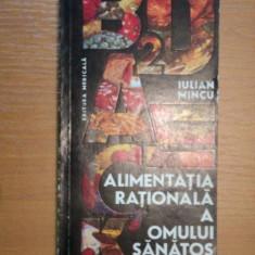 ALIMENTATIA RATIONALA A OMULUI SANATOS- IULIAN MINCU