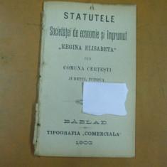 Regina Elisabeta societate de economie Certesti Tutova statute Barlad 1903 tipografia comerciala - Carte veche