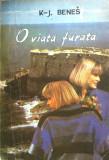 O VIATA FURATA - K. J. Benes, 1992